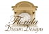 Florida Dream Designs